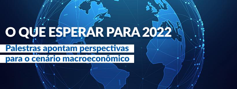 Análise do Cenário Macroeconômico 2022